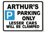 ARTHUR'S Personalised Gift |Unique Present for Him | Parking Sign - Size Large - Metal faced